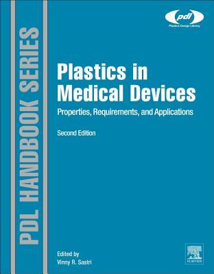 Plastics in Medical Devices By Sastri, Vinny R.